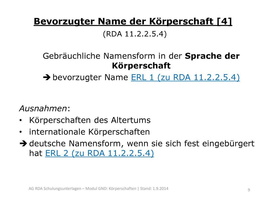 Bevorzugter Name der Körperschaft [4] (RDA 11.2.2.5.4)